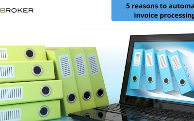 Every Company Should Opt For Automate Invoice Processing: The Top 5 Reasons